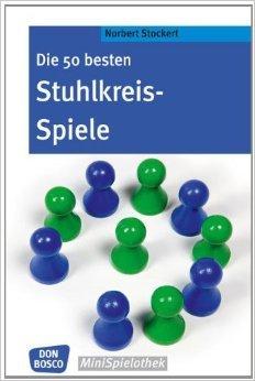 Die 50 besten Stuhlkreis-Spiele (Don Bosco MiniSpielothek) von Norbert Stockert ( 1. August 2012 )