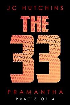 The 33, Episode 3: Pramantha [Part 3] (The 33, Season 1) by [Hutchins, J.C.]