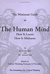 The Miniature Guide to Taking Charge of the Human Mind by Dr Linda Elder (2002-08-02)