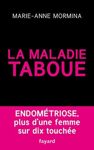 La maladie taboue : endométriose: Plus d'une femme sur dix touchée