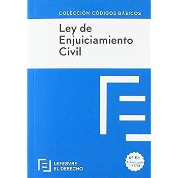 LEY DE ENJUICIAMIENTO CIVIL: Código Básico