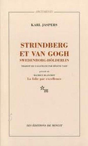 Strindberg et Van Gogh, Swedenborg, Hlderlin