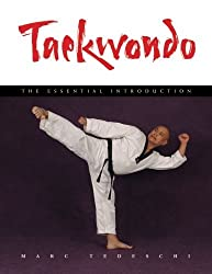 Taekwondo: The Essential Introduction by Marc Tedeschi (2015-05-22)