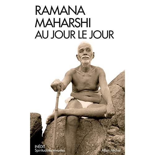 Ramana Maharshi au jour le jour: Le témoignage de Devaraja Mudaliar