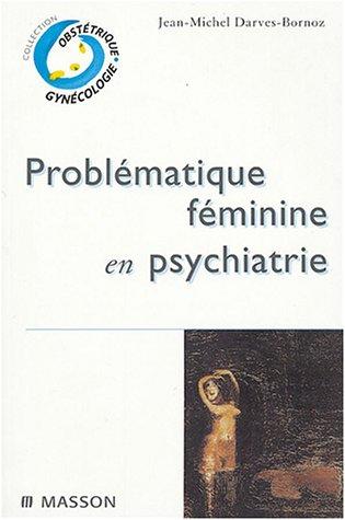 Problématique féminine en psychiatrie