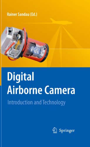 Digital Airborne Camera: Introduction and Technology (English Edition) -