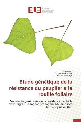 etude-genetique-de-la-resistance-du-peuplier-a-la-rouille-foliaire