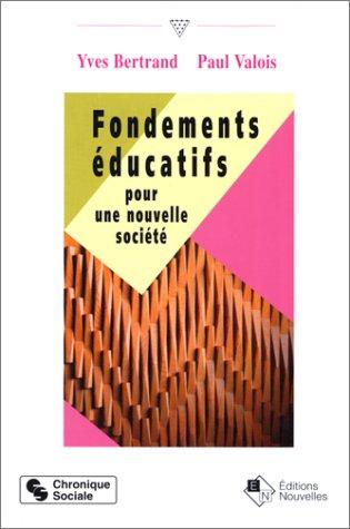 Fondements éducatifs pour une nouvelle société