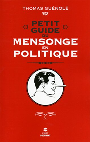 Petit guide du mensonge en politique (FIRST DOCUMENT)
