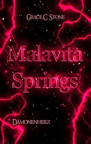 Malavita Springs: Dämonenherz von [Stone, Grace C.]