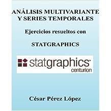 Analisis Multivariante y Series Temporales. Ejercicios con STATGRAPHICS