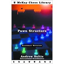 Pawn Structure Chess (McKay Chess Library)