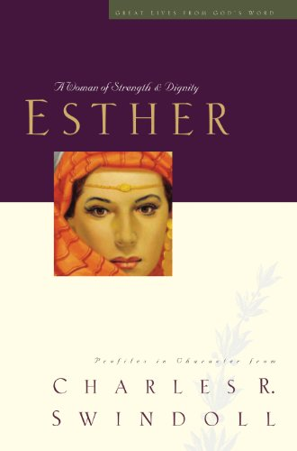 Esther: A Woman of Strength and Dignity (Great Lives Series Book 2) (English Edition)