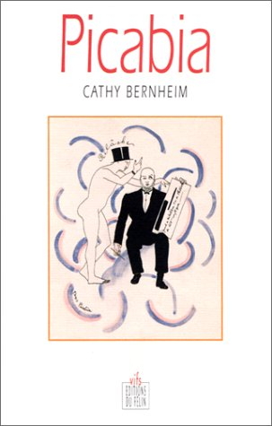 Picabia par Cathy Bernheim