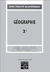 Géographie, 2e : Livre du professeur