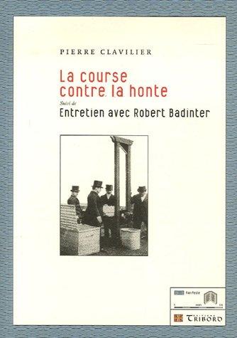 La course contre la honte : Suivi de Entretien avec Robert Badinter
