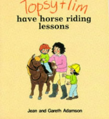 Topsy and Tim have horse riding lessons