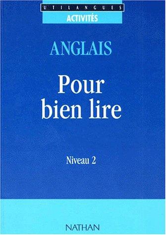 Utilangues, pour bien lire, anglais, niveau 2