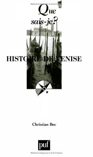 Histoire de Venise par Christian Bec