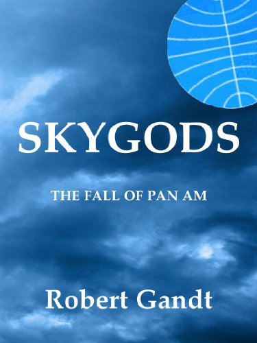 skygods-the-fall-of-pan-am-english-edition