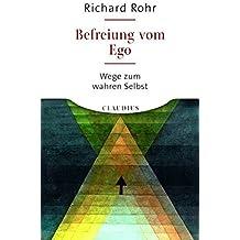 Befreiung vom Ego: Wege zum wahren Selbst