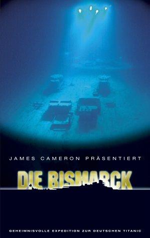 James Cameron präsentiert: Die Bismarck - Geheimnisvolle Expedition zur deutschen Titanic [VHS] (Titanic Vhs)