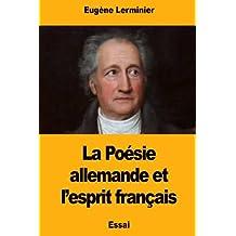 La Poésie allemande et l'esprit français