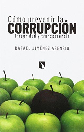 Cómo prevenir la corrupción: Integridad y transparencia (Mayor)