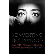 Reinventing Hollywood: How 1940s Filmmakers Changed Movie Storytelling