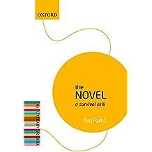 The Novel: A Survival Skill: The Literary Agenda