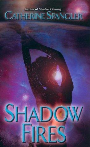 Shadow Fires (Shielder Series, Book 5)