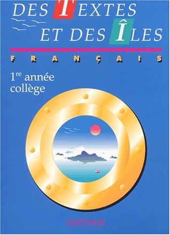 Textes & Iles, français première année collège