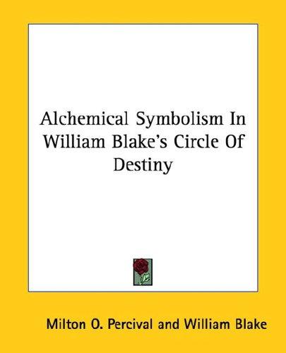 Alchemical Symbolism in William Blake's