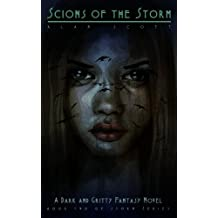 Scions Of The Storm: (The Werewolf's Legacy): A Dark Fantasy Novel (The Storm Series Book 2)
