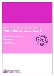 TMS & EMS Leitfaden - Band 2: Tipps, Tricks und Bearbeitungsstrategien für den Medizinertest