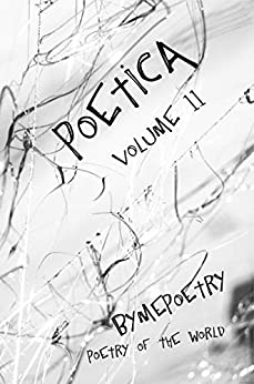 Poetica II: poetry of the world (English Edition) van [poetry of the world, By Me Poetry]