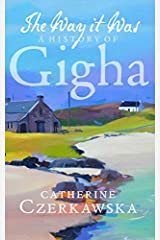 The Way it Was: A History of Gigha Paperback