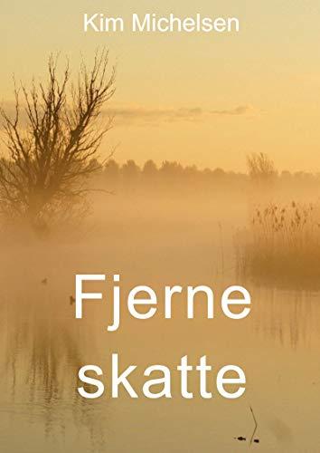 Fjerne skatte (Danish Edition)