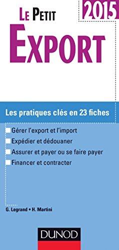 Le petit Export 2015 - 9e dition - Les pratiques cls en 20 fiches