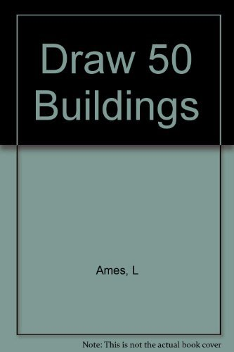 Draw 50 Buildings and Other Structures by Lee J. Ames (1980-01-01)
