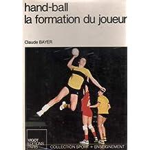 Hand-ball : La formation du joueur