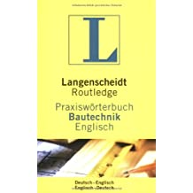 Langenscheidt Routledge Praxiswörterbuch Bautechnik, Englisch