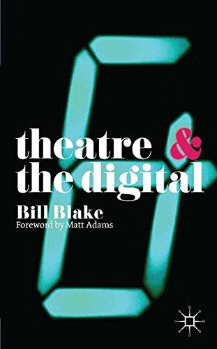 Theatre & the Digital