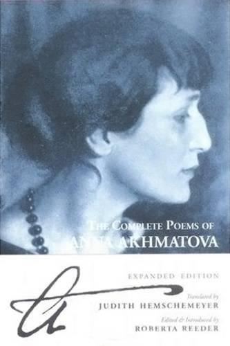 The Complete Poems Of Anna Akhmatova por Anna  Andreevna Akhmatova
