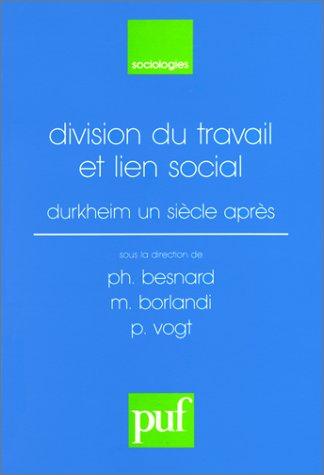 Division du travail et lien social : Durkheim un sicle aprs