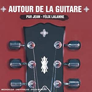 Autour de la Guitare - Deluxe Sound & Vision (Coffret 2 CD et 1 DVD)