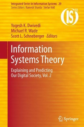 Information Systems Theory: Explaining and Predicting Our Digital Society, Vol. 2 (Integrated Series in Information Systems, Vol. 29) (2011-09-20)