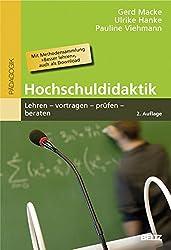 Hochschuldidaktik: Lehren - vortragen - prüfen - beraten. Mit Methodensammlung »Besser lehren«, auch als Download (Beltz Pädagogik)