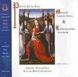 Songtexte von Pierre de la Rue - Missa Sancta Anna & Lamentatione Jeremiae (Schola Discantus feat. director: Kevin Moll)