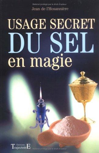 Usage secret du sel en magie par Jean de L'Hosannière